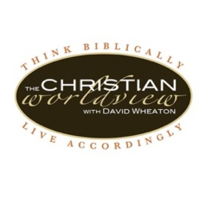 The Christian Worldview Podcasts