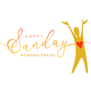 Happy Sunday Morning Praise Logo