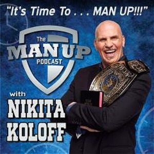 It's Time to Man Up! Nikita Koloff Logo