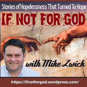 If Not For God Podcasts