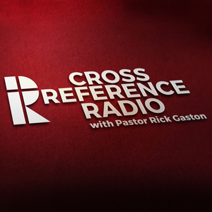 Cross Reference Radio Pastor Rick Gaston Logo